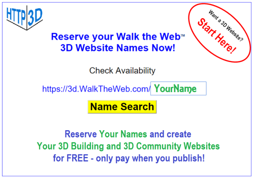 Reserve your 3D Walk the Web Names!